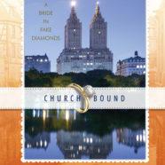 Church Bound: A Bride in Fake Diamonds
